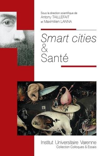 Antony Taillefait et Maximilien Lanna - Smart cities & santé.