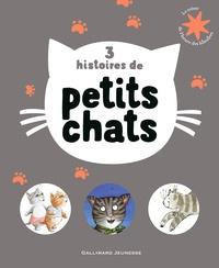 Antoon Krings et Julia Donaldson - 3 histoires de petits chats.