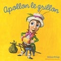 Antoon Krings - Apollon le grillon.