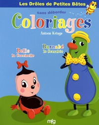 Antoon Krings - Belle la coccinelle et Barnabé le scarabée - Coloriages sans déborder.