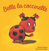Antoon Krings - Belle la coccinelle.