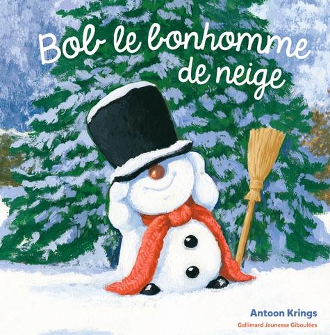 Antoon Krings - Bob le Bonhomme de neige.