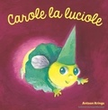 Antoon Krings - Carole la Luciole.
