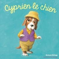 Antoon Krings - Cyprien le chien.