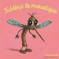 Antoon Krings - Frédéric le moustique.