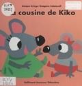 Antoon Krings et Grégoire Solotareff - La cousine de Kiko.