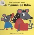 Antoon Krings et Grégoire Solotareff - La maman de Kiko.