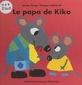 Antoon Krings et Grégoire Solotareff - Le papa de Kiko.
