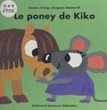 Antoon Krings et Grégoire Solotareff - Le poney de Kiko.