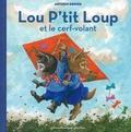 Antoon Krings - Lou p'tit Loup Tome 7 : Lou P'tit Loup et le cerf-volant.