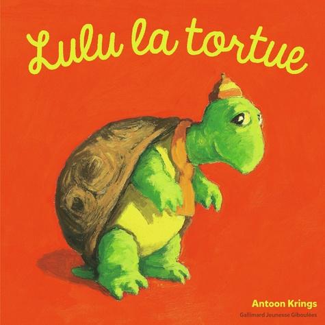 Antoon Krings - Lulu la tortue.