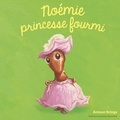 Antoon Krings - Noémie princesse fourmi.