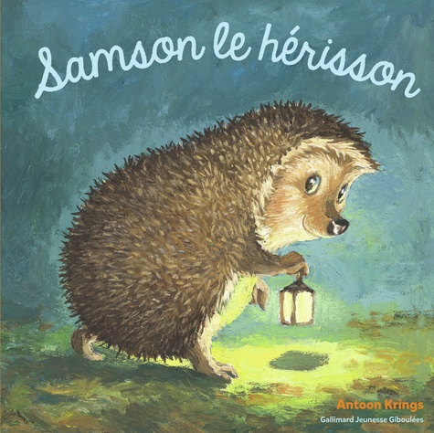 Antoon Krings - Samson le hérisson.