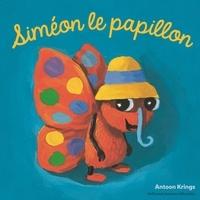 Antoon Krings - Siméon le papillon.
