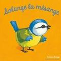 Antoon Krings - Solange la mésange.