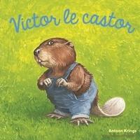 Victor le castor - Antoon Krings |