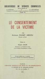 Antún Fahmī-ʿAbduh et Georges Levasseur - Le consentement de la victime.