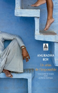 Epub book à télécharger gratuitement Un atlas de l'impossible par Anuradha Roy 9782330134297