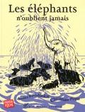 Anushka Ravishankar et Christiane Pieper - Les éléphants n'oublient jamais.