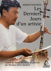 Anwar Ridhwan - Les Derniers Jours d'un artiste.
