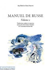 Any Barda et Irina Ivanova - Manuel de russe - Volume 2 Tome 1.
