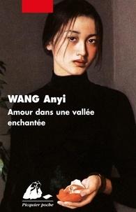 Anyi Wang - Amour dans une vallée enchantée.