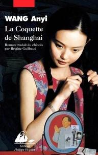 Anyi Wang - La coquette de Shanghai.