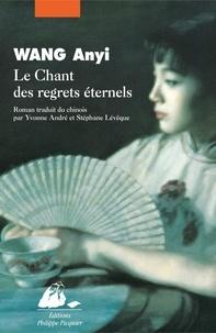 Anyi Wang - Le Chant des regrets éternels.