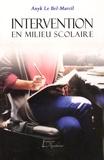 Anyk Le Bel-Marcil - Intervention en milieu scolaire.