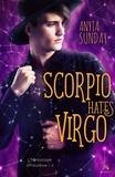 Anyta Sunday - L'horoscope amoureux - Tome 2, Scorpio Hates Virgo.