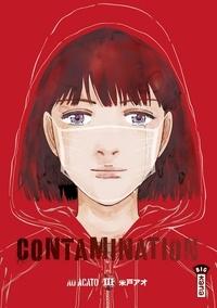 Ao Acato - Contamination - tome 3.