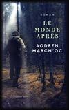Aodren March'oc - Le monde après.