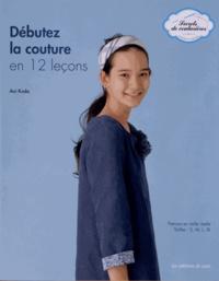 Aoi Koda - Débutez la couture en 12 leçons.