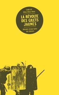 Aouh Aouh Aouh - La révolte des Gilets jaunes - Luttes de classes en France.