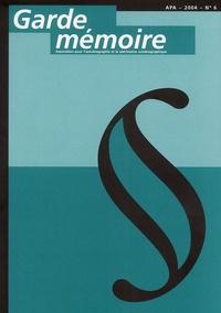APA - Garde mémoire N° 6, 2004 : .