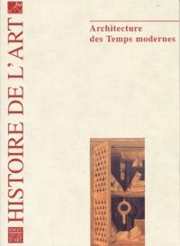 Claude Mignot et Daniel Rabreau - Histoire de l'art N° 54, Juin 2004 : Architecture des Temps modernes.