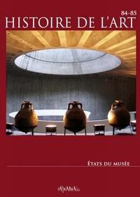 APAHAU - Histoire de l'art N° 84-85 : Etats du musée.