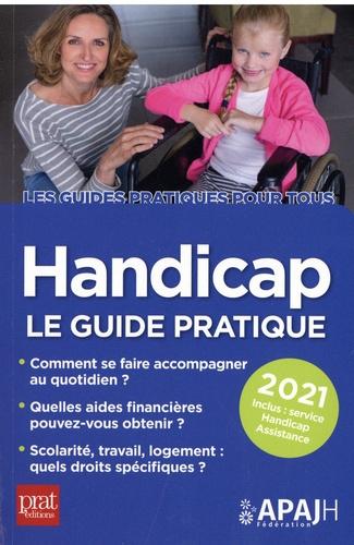 Handicap. Le guide pratique  Edition 2021