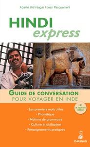 Aparna Kshirsagar et Jean Pacquement - Hindi Express - Pour voyager en Inde.