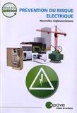 APAVE - Prévention du risque électrique - Nouvelles réglementations.