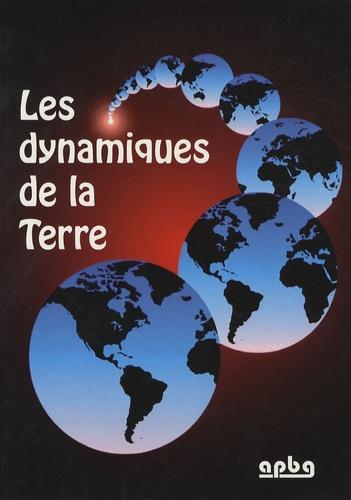 APBG - Les dynamiques de la Terre. 1 Cédérom