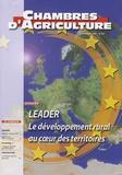 Anne Bourges - Chambres d'agriculture N° 967, Novembre 200 : Leader, le développement rural au coeur des territoires.