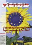 Marie Besson - Chambres d'agriculture N° 968, Décembre 200 : L'agriculture européenne - Repères économiques 2007.