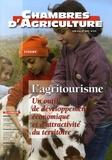 Marie Besson - Chambres d'agriculture N° 974, Juin-Juillet : L'agritourisme - Un outil de développement économique et d'attractivité du territoire.