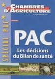 Gaël David - Chambres d'agriculture N° 985, Août-Septemb : PAC Les décisions du bilan de santé.