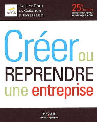 APCE - Créer ou reprendre une entreprise 2012.