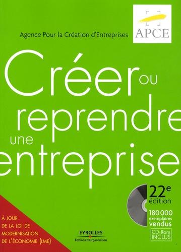 APCE - Créer ou Reprendre une Entreprise - Méthodologie et Guide pratique. 1 Cédérom