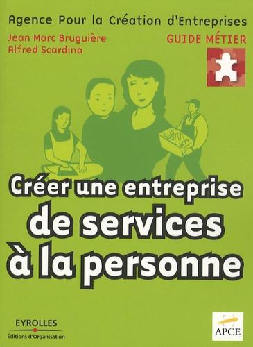 APCE et Jean-Marc Bruguière - Créer une entreprise de services à la personne.