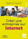APCE et Elizabeth Vinay - Créer une entreprise sur Internet.