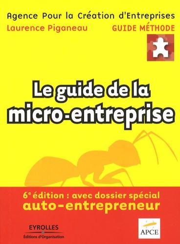 Le guide de la micro-entreprise 6e édition